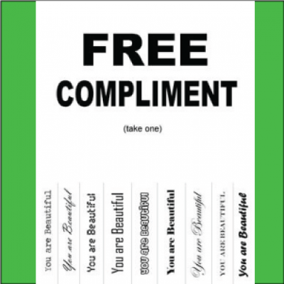 Free Compliments. Take One.
