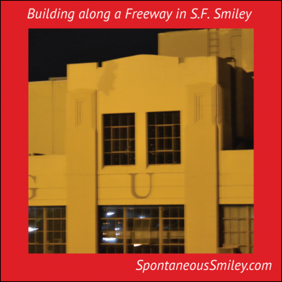 Building along a Freeway in S.F. Smiley