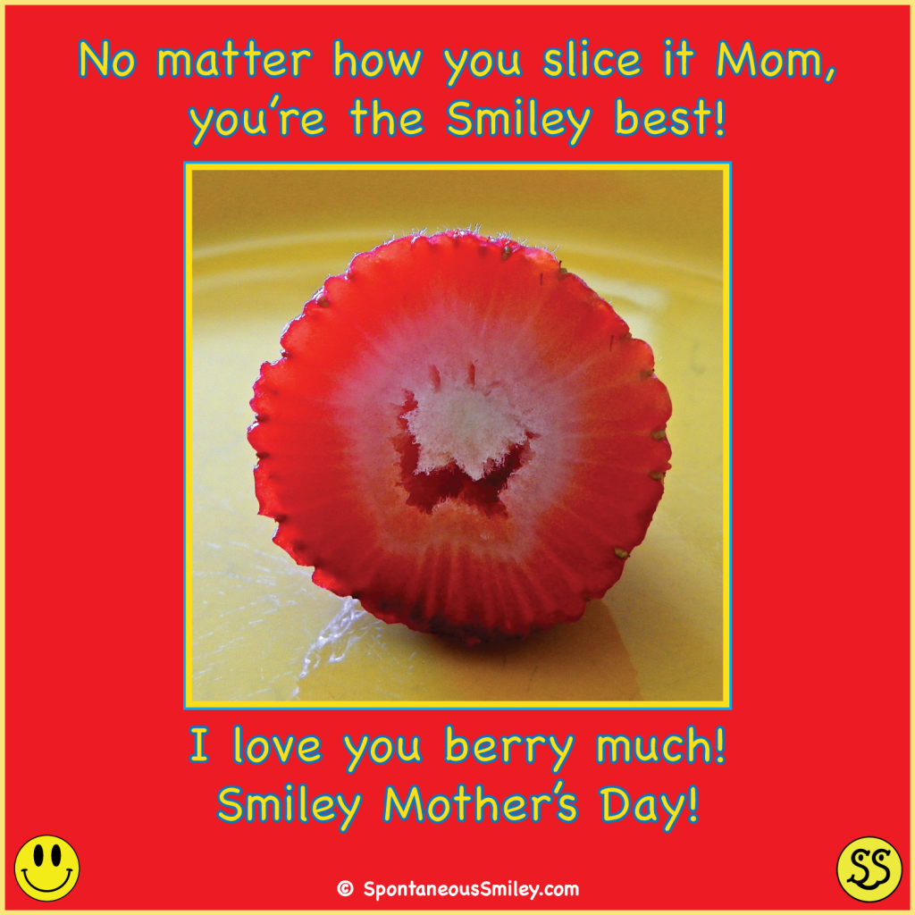 Mom, I love you BERRY much