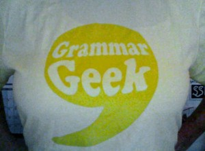 Me, proudly wearing my Grammar Geek shirt.